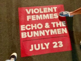 Violent Femmes and Echo and the Bunnymen   July 23 2017