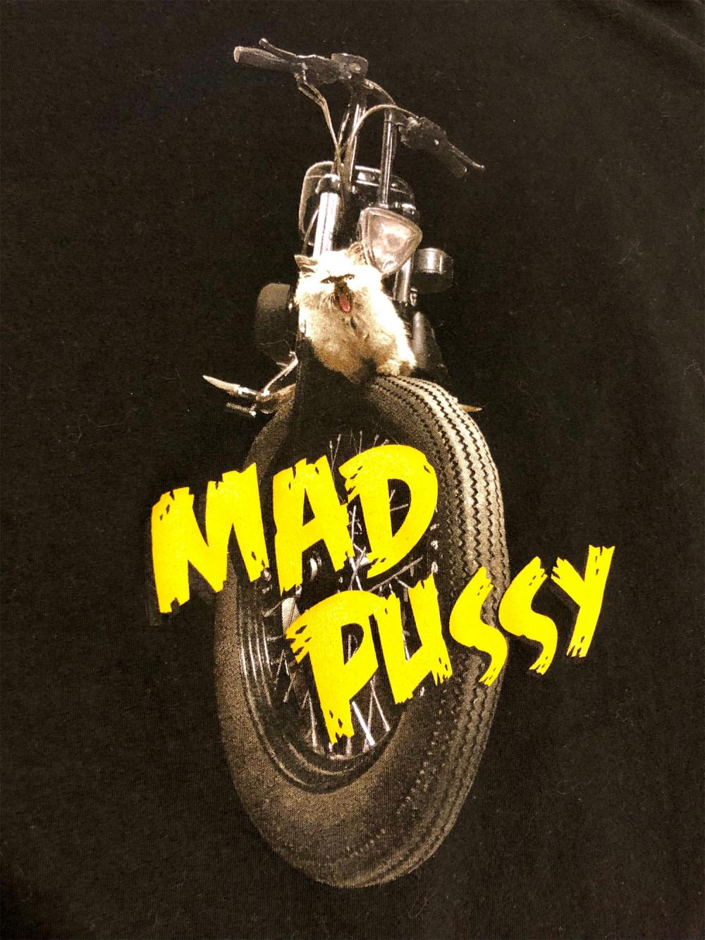 Mad Pussy t shirt