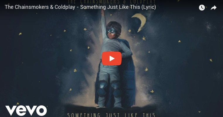 20180309 - Something Just Like This by The Chainsmokers and Coldplay