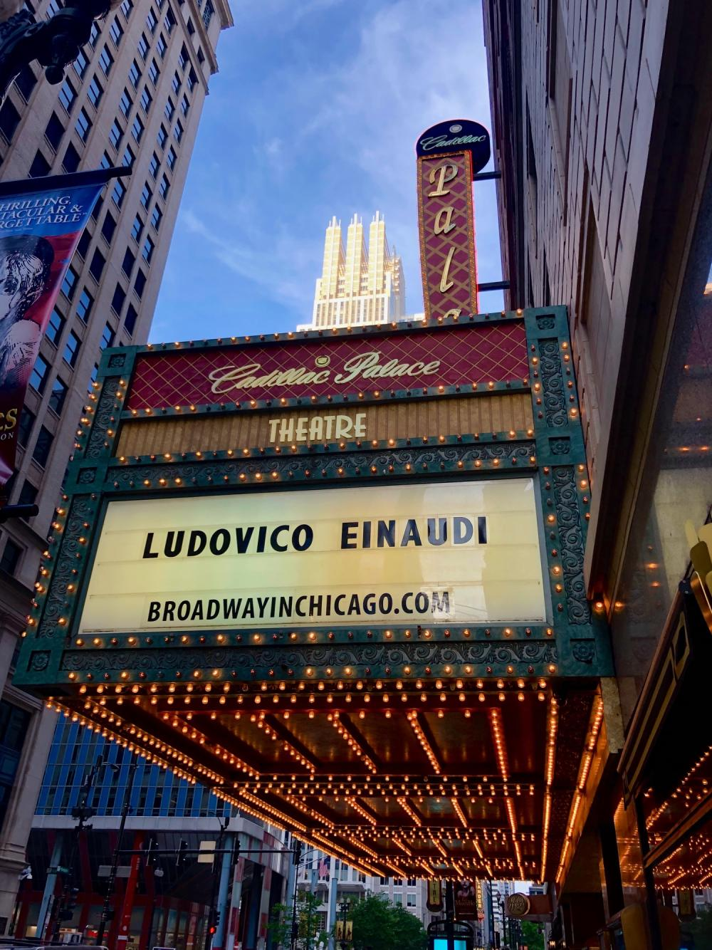 Cadillac Palace Ludovico Einaudio on the marquee